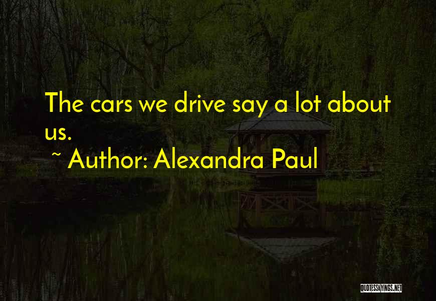 Alexandra Paul Quotes 1139691