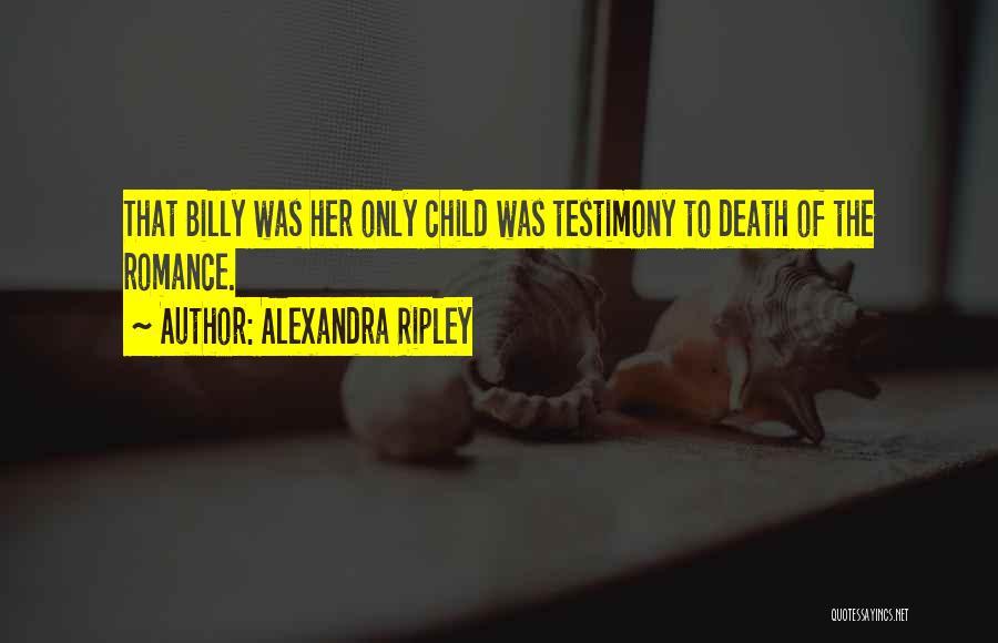 Alexandra Ripley Quotes 122062