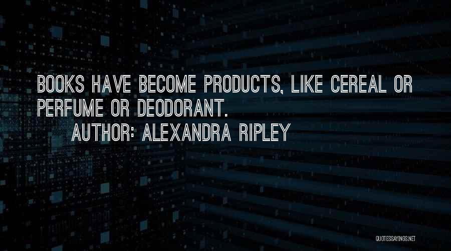 Alexandra Ripley Quotes 1295029