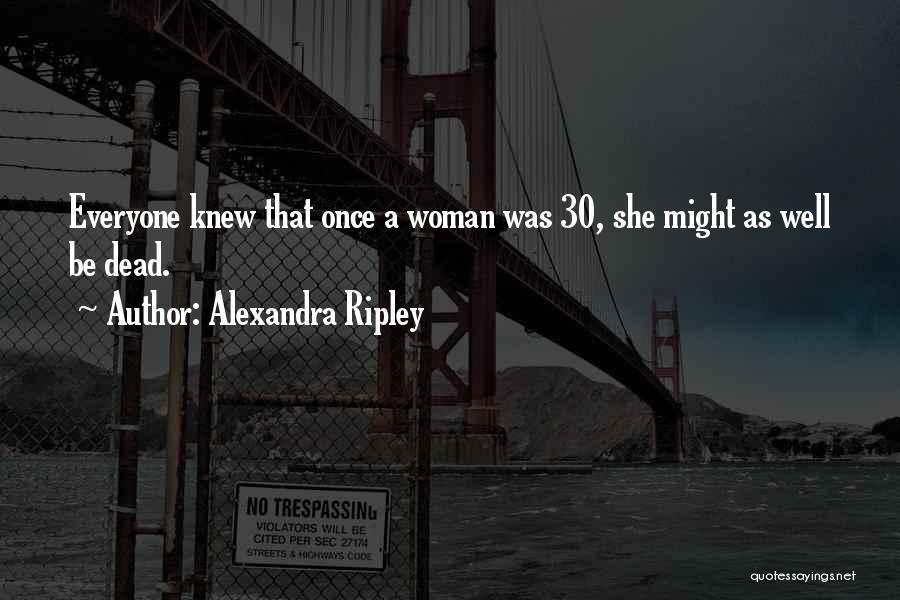 Alexandra Ripley Quotes 1487699