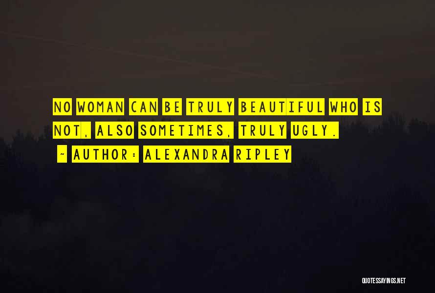 Alexandra Ripley Quotes 1706022