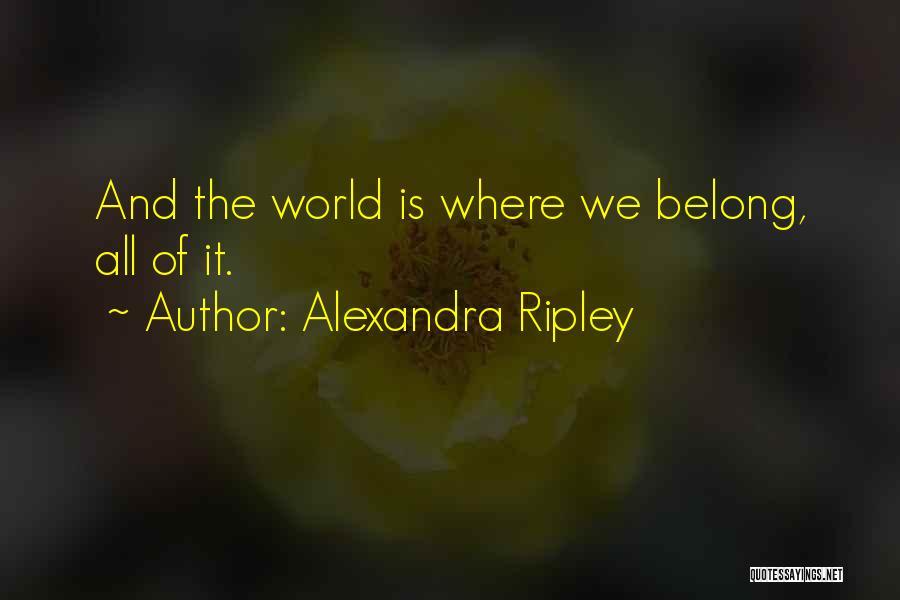 Alexandra Ripley Quotes 2073498