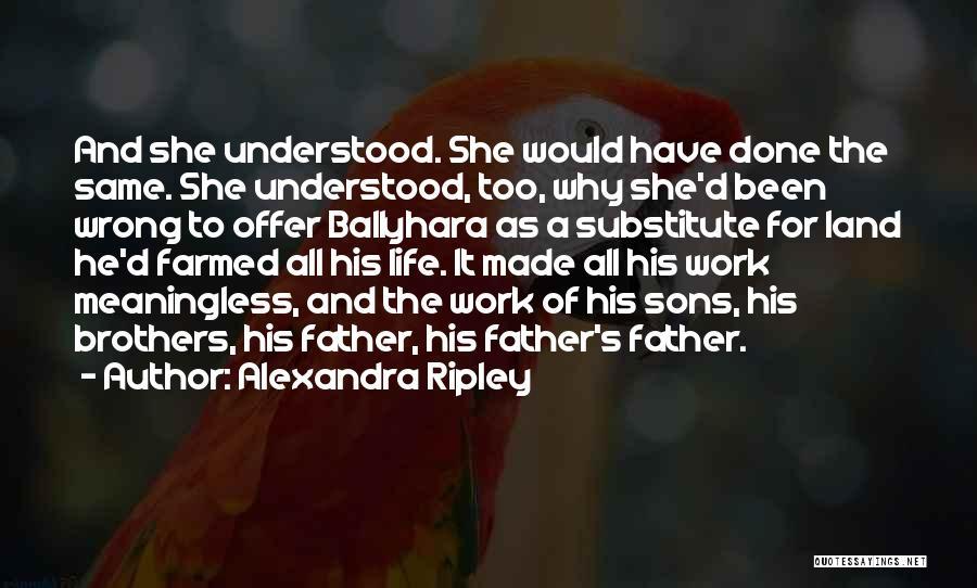 Alexandra Ripley Quotes 2154119