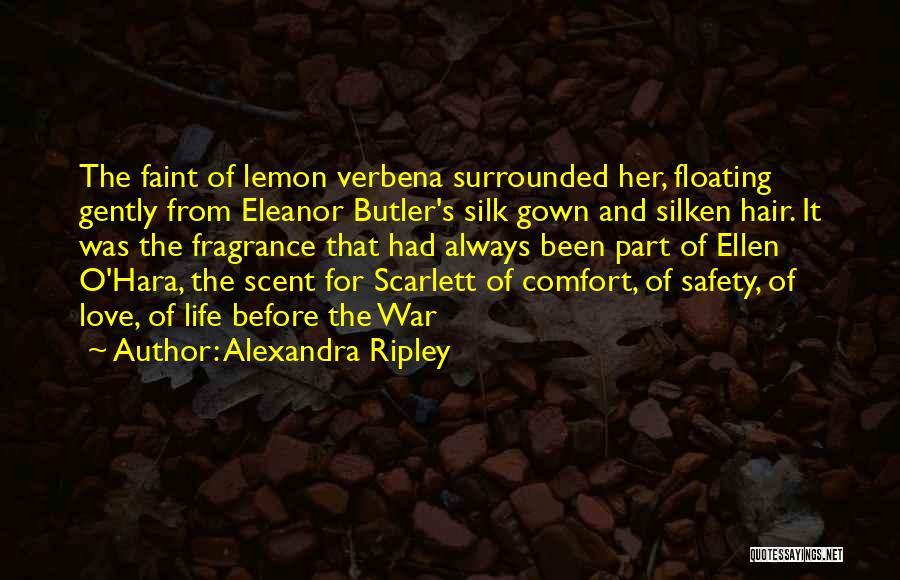 Alexandra Ripley Quotes 604384