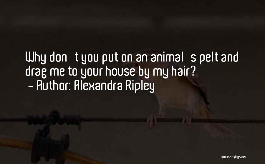 Alexandra Ripley Quotes 698901