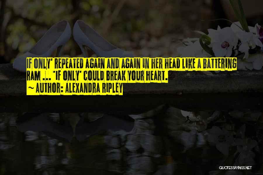 Alexandra Ripley Quotes 765200