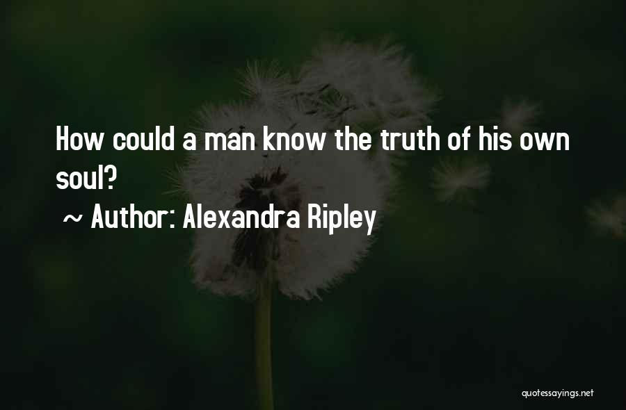 Alexandra Ripley Quotes 788589