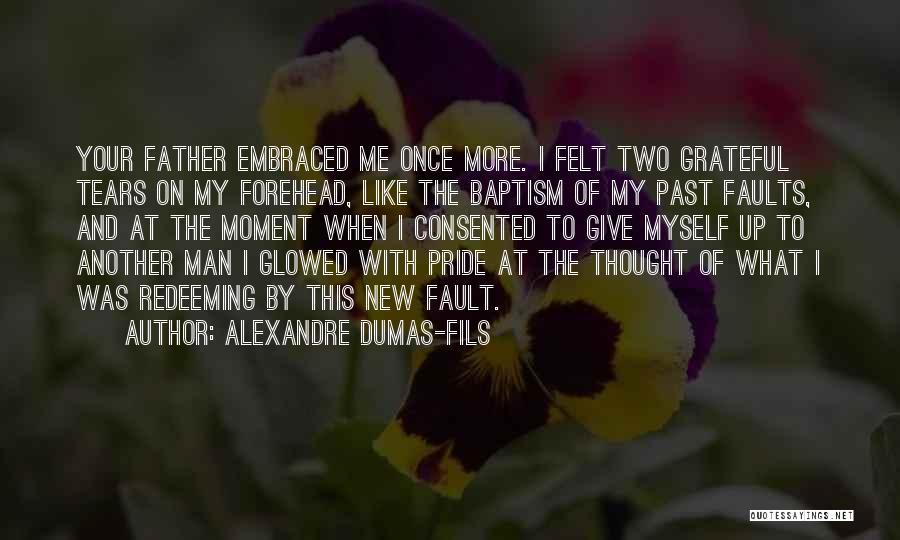Alexandre Dumas-fils Quotes 1229317