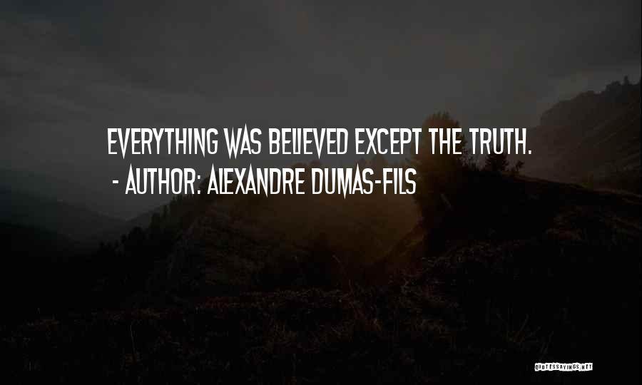 Alexandre Dumas-fils Quotes 1439597