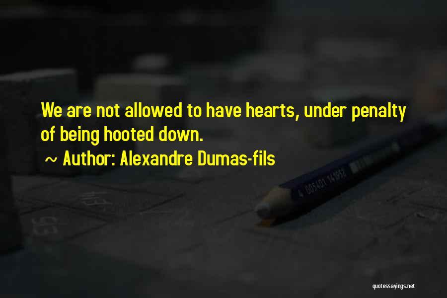 Alexandre Dumas-fils Quotes 1479870