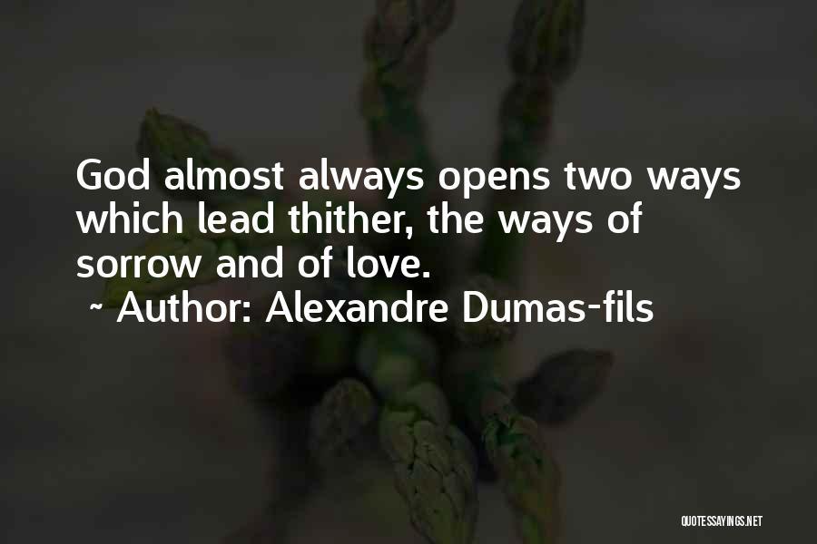 Alexandre Dumas-fils Quotes 1646599