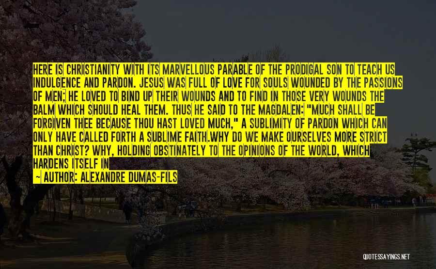 Alexandre Dumas-fils Quotes 1875576
