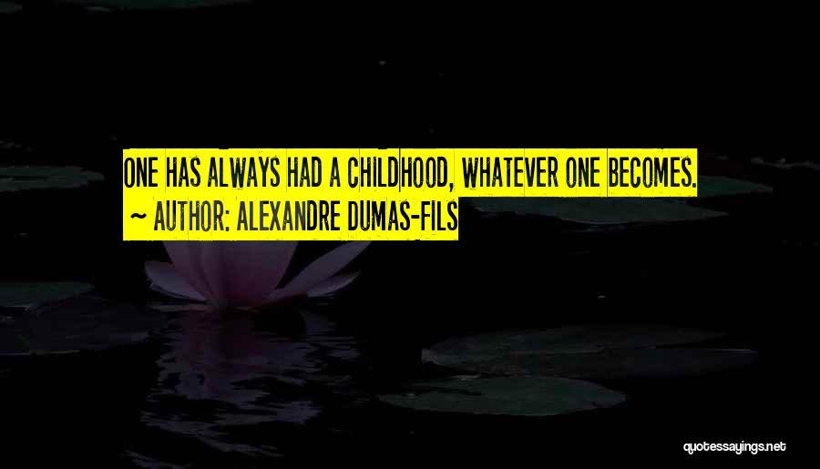 Alexandre Dumas-fils Quotes 2015632
