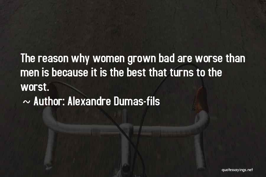 Alexandre Dumas-fils Quotes 821179