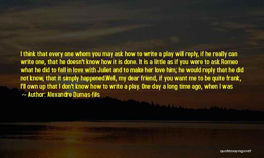 Alexandre Dumas-fils Quotes 976214