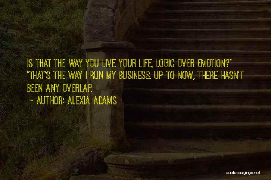 Alexia Quotes By Alexia Adams