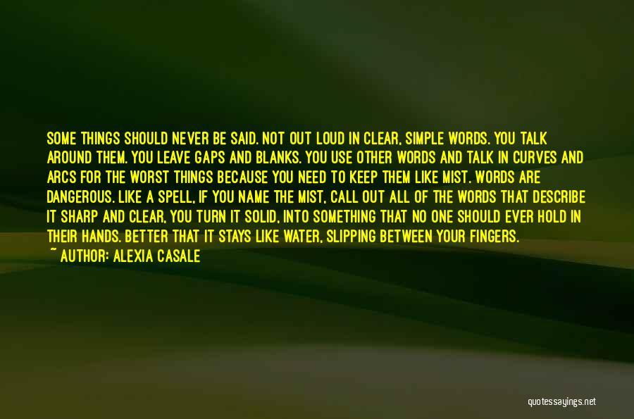Alexia Quotes By Alexia Casale