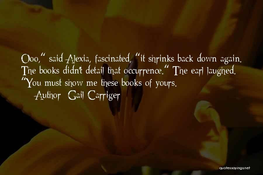 Alexia Quotes By Gail Carriger