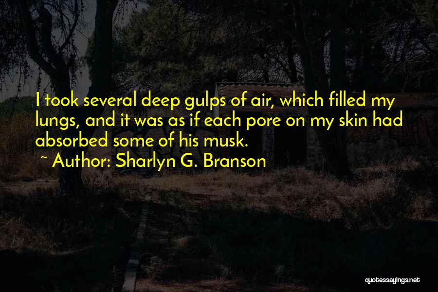 Alexia Quotes By Sharlyn G. Branson