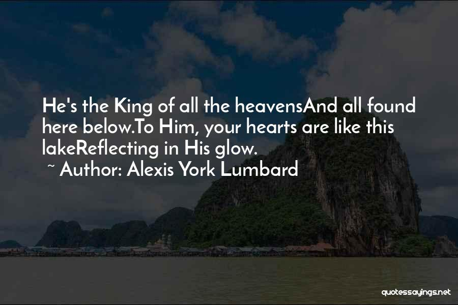 Alexis York Lumbard Quotes 207316