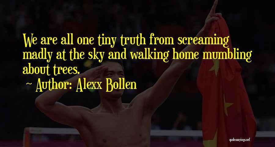 Alexx Bollen Quotes 1008575