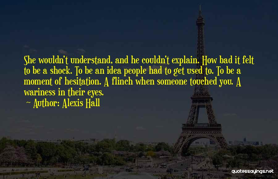 Alfie Quotes By Alexis Hall
