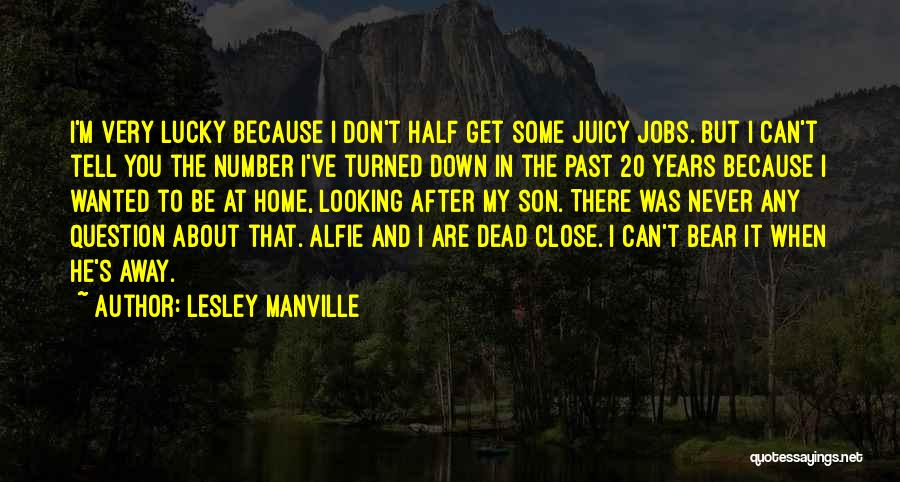 Alfie Quotes By Lesley Manville