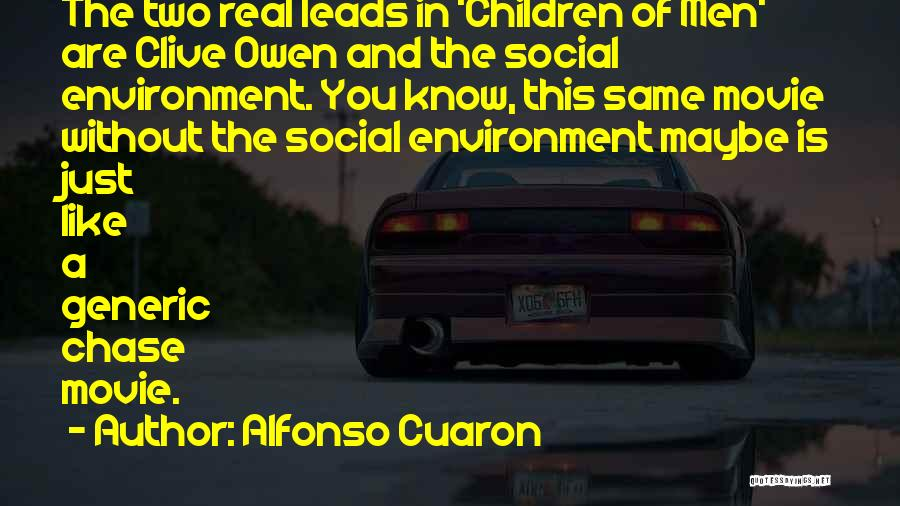 Alfonso Cuaron Quotes 1235096