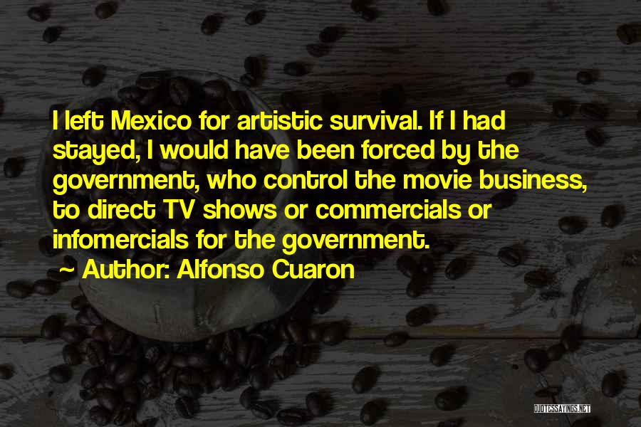 Alfonso Cuaron Quotes 1488332