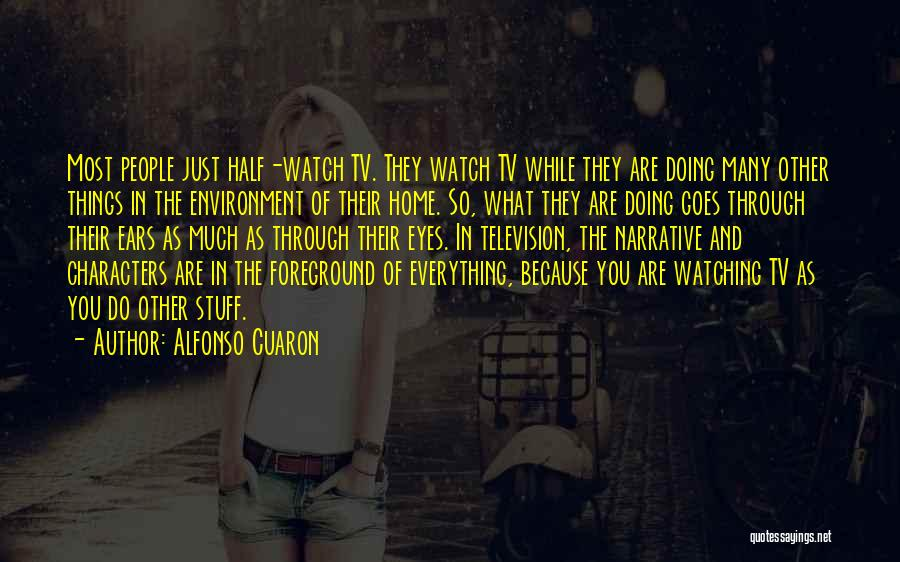 Alfonso Cuaron Quotes 1609624