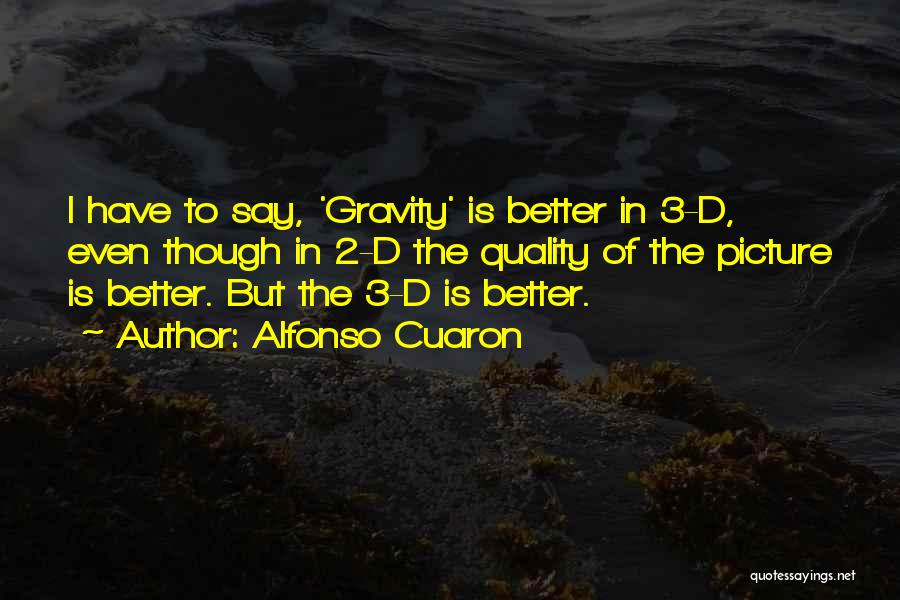 Alfonso Cuaron Quotes 1879368
