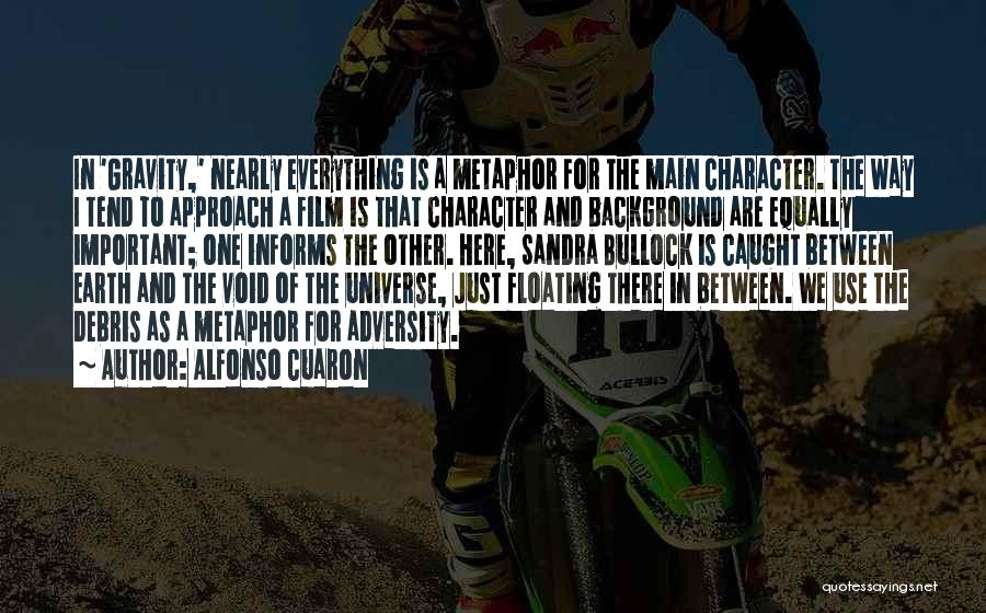 Alfonso Cuaron Quotes 1932621
