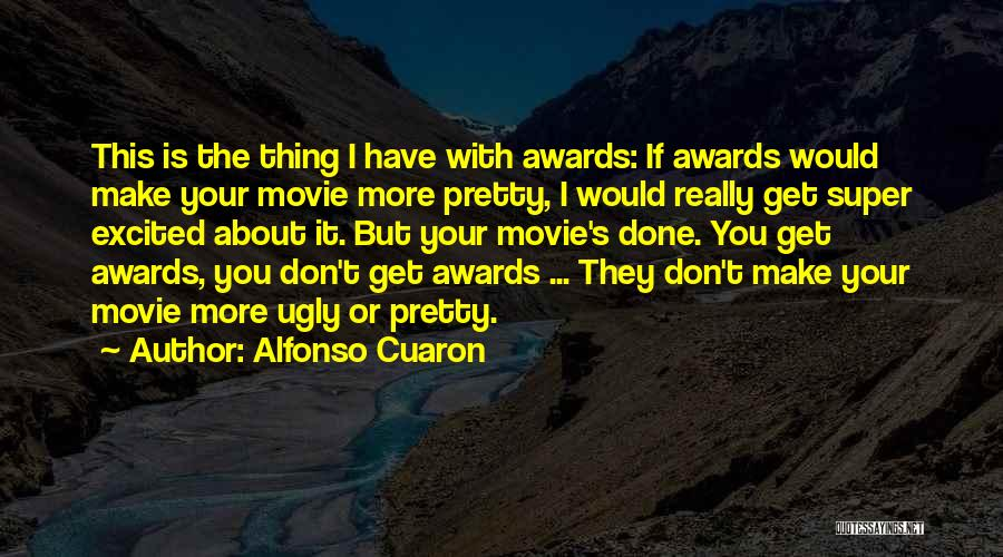 Alfonso Cuaron Quotes 1988324