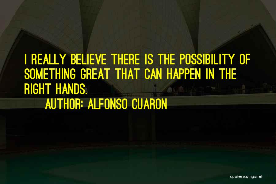 Alfonso Cuaron Quotes 203120