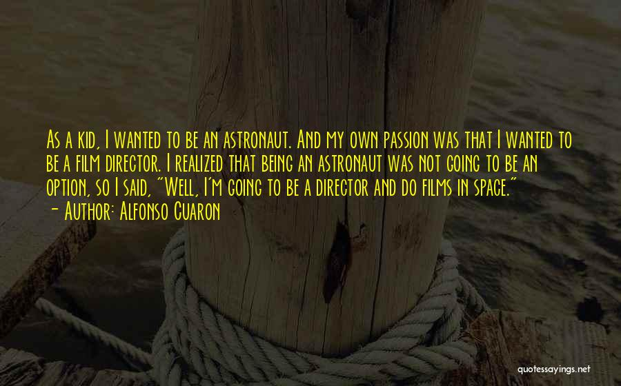 Alfonso Cuaron Quotes 2103174