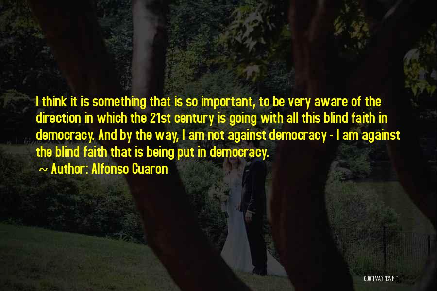 Alfonso Cuaron Quotes 290382