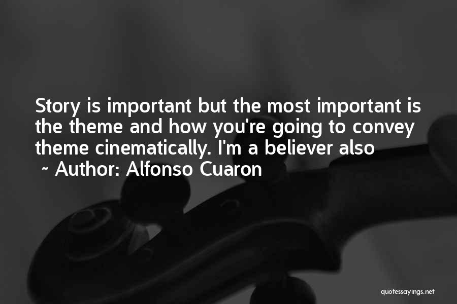 Alfonso Cuaron Quotes 477645