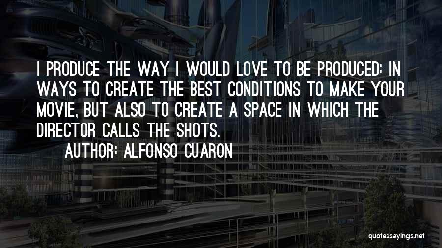 Alfonso Cuaron Quotes 648817