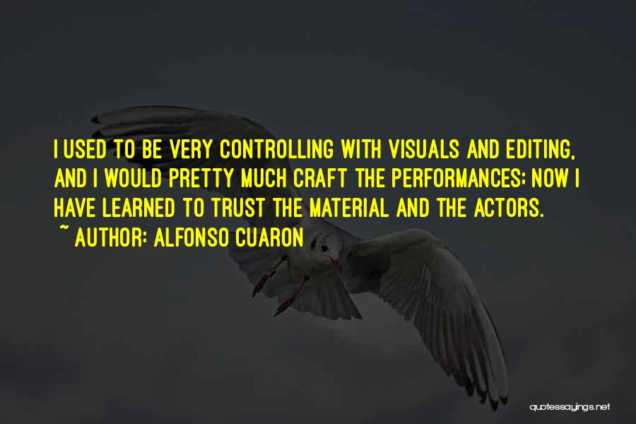 Alfonso Cuaron Quotes 872876