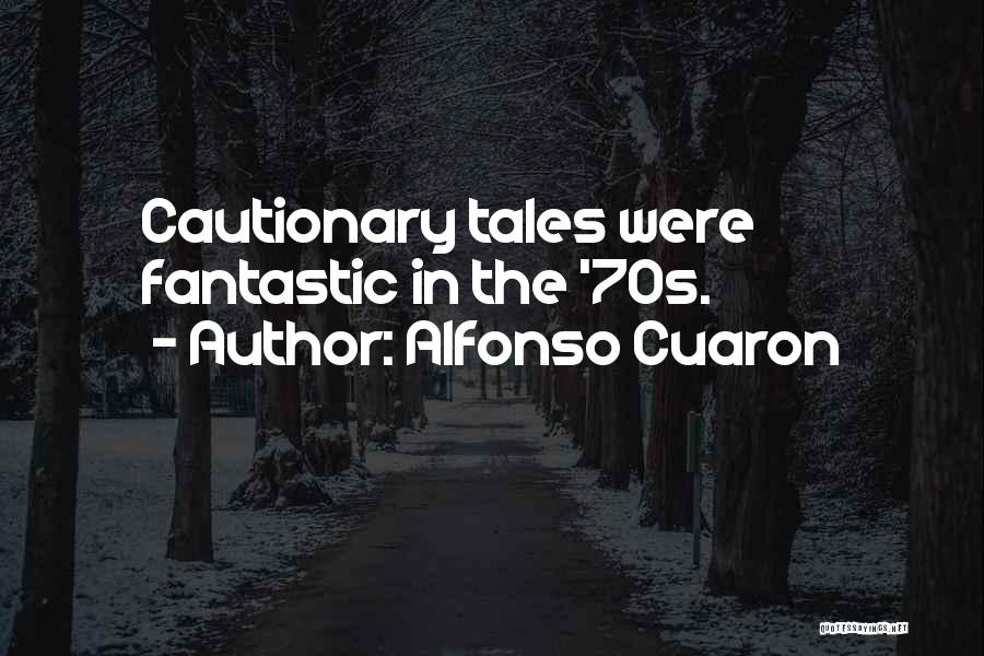 Alfonso Cuaron Quotes 903551