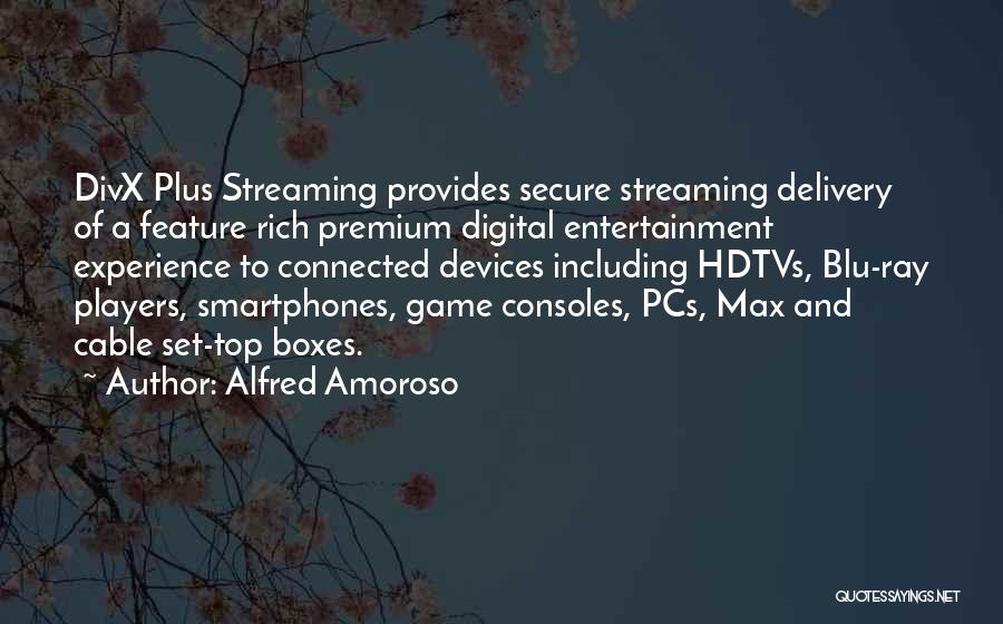 Alfred Amoroso Quotes 1031024