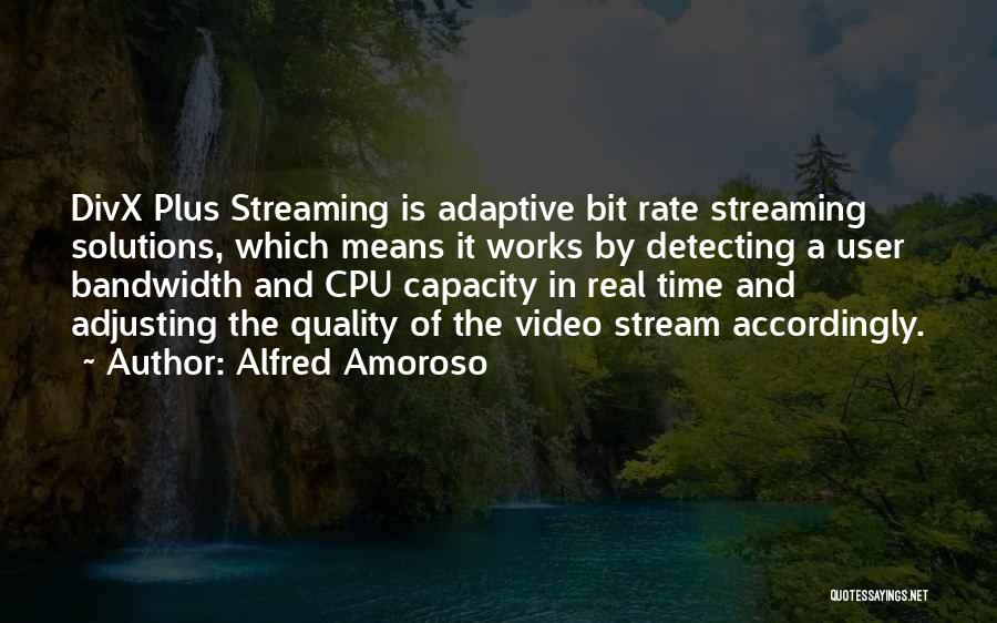 Alfred Amoroso Quotes 103748