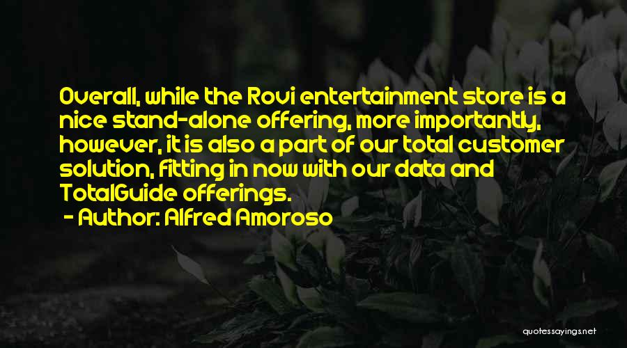 Alfred Amoroso Quotes 1708187