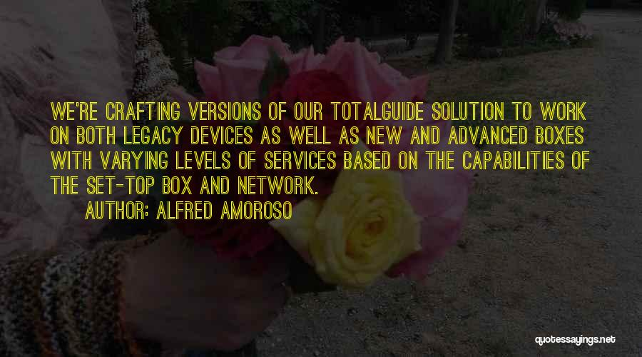 Alfred Amoroso Quotes 1757393