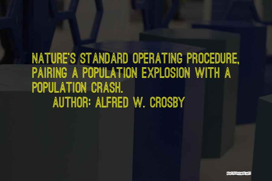 Alfred Crosby Quotes By Alfred W. Crosby