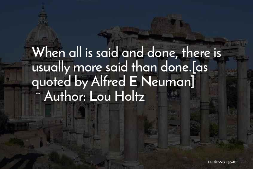Alfred E Neuman Quotes By Lou Holtz