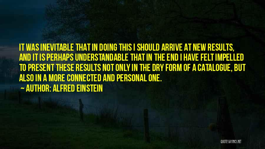 Alfred Einstein Quotes 2122605
