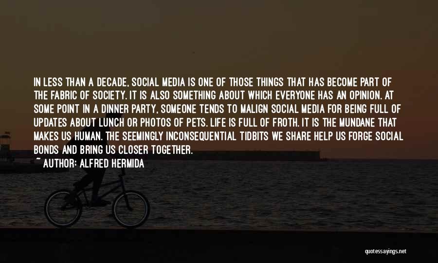 Alfred Hermida Quotes 1053562
