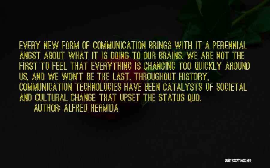 Alfred Hermida Quotes 1080587