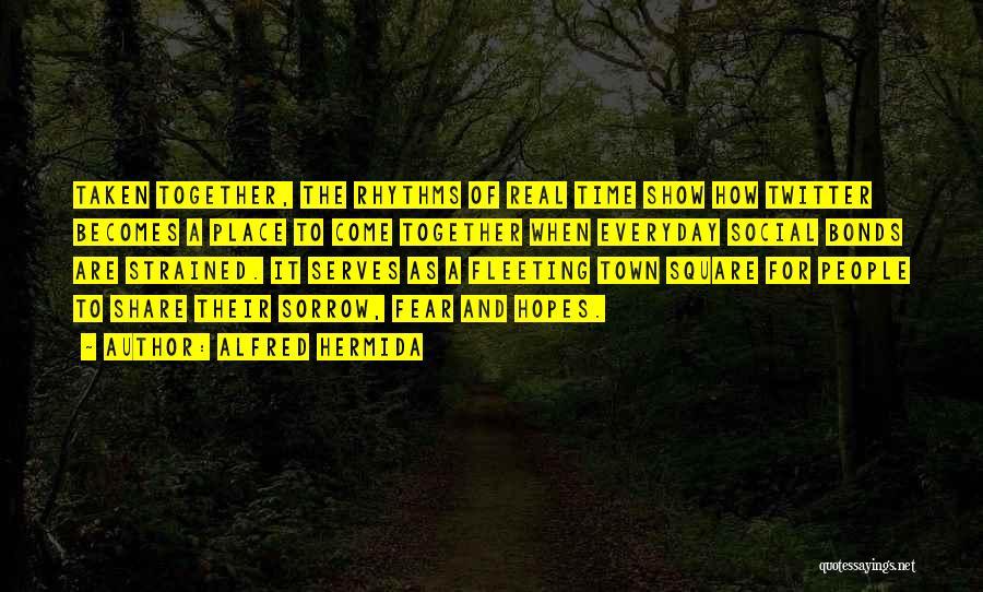 Alfred Hermida Quotes 2001629